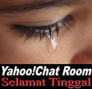 Yahoo!Chat Room Selamat Tinggal Yah!