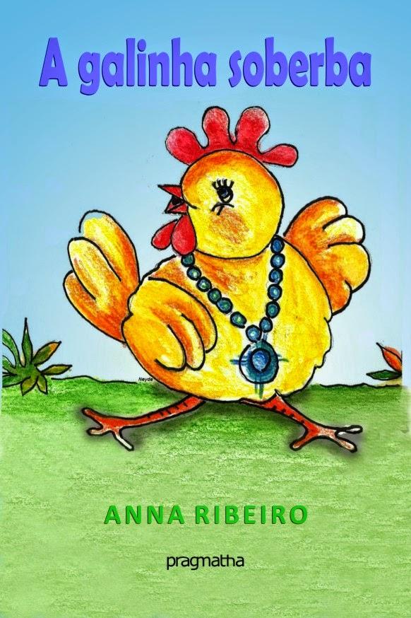 A galinha Soberba
