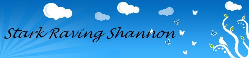 Stark Raving Shannon