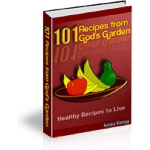 http://4.bp.blogspot.com/-1jAhS7XOGCI/TgR0Z0YndfI/AAAAAAAABb8/-kriVsvkSHU/s1600/101+Recipes+from+Gods+Garden.jpg