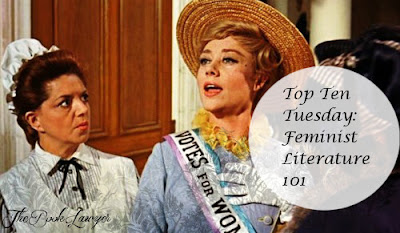 "Top Ten Tuesday: ""Marciam! Suffragette a noi!""  Feminist Literature 101"