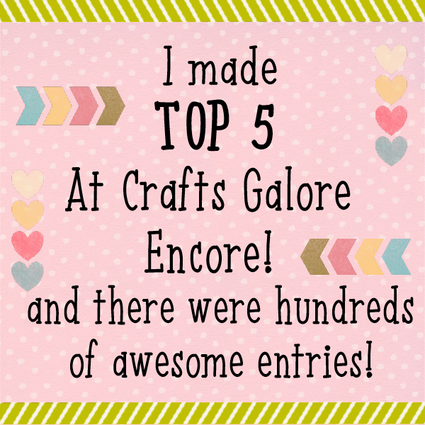 Top 5 at Crafts Galore Encore