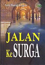 toko buku rahma: buku JALAN KE SURGA, pengarang nabil hamid, penerbit amzah