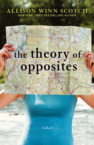 The Theory of Opposites Allison Winn Scotch