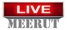 Live Meerut News | लाइव मेरठ न्यूज़ | मेरठ समाचार Meerut Hindi मेरठ न्यूज़ Breaking Meerut News