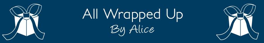 All Wrapped Up By Alice