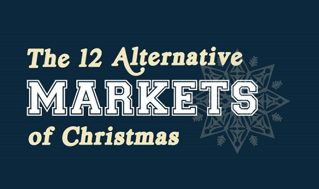 The 12 Alternative Markets of Christmas