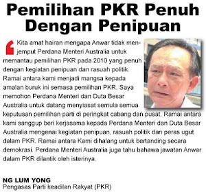 Jika Hendak Minta Australia Pantau PRU13  Malaysia Bolehlah Pantau Sekali Pemilihan PKR Pada 2010