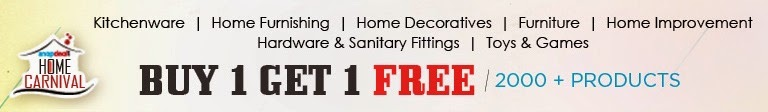 Snapdeal Buy one get one free offer on kitchenware, bedsheets, home decoratives, Furniture and much more