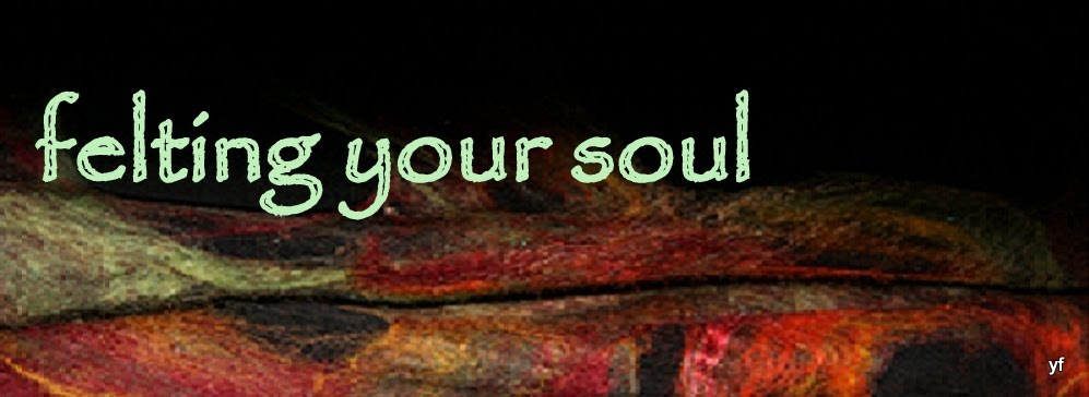 FELTING  YOUR  SOUL