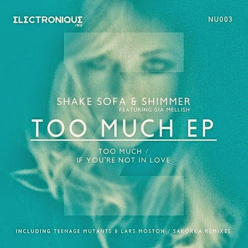 Shake Sofa & Shimmer - Too Much EP