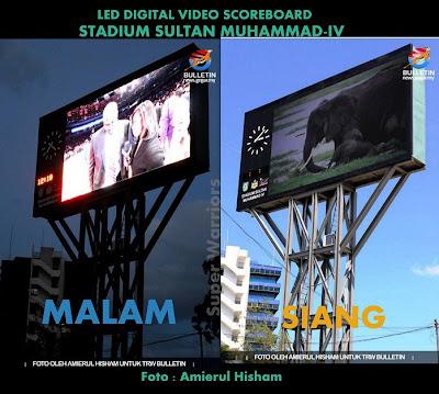 scoreboard led stadium sultan muhammad IV