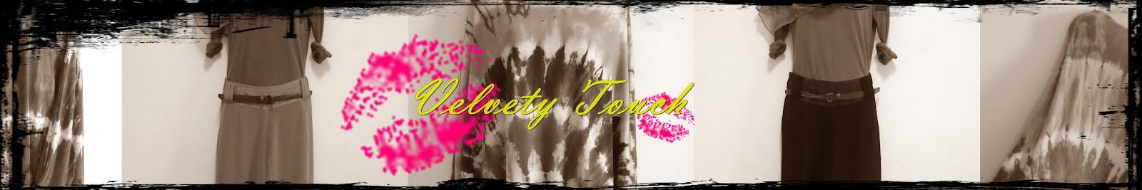Velvety Touch