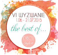 http://decustyle.blogspot.com/2015/06/wyzwanie-vi-best-of.html