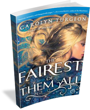 Book Cover The Fairest of Them All by Carolyn Turgeon