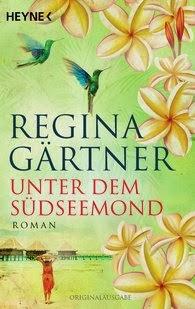 http://www.randomhouse.de/Taschenbuch/Unter-dem-Suedseemond-Roman/Regina-Gaertner/e439702.rhd
