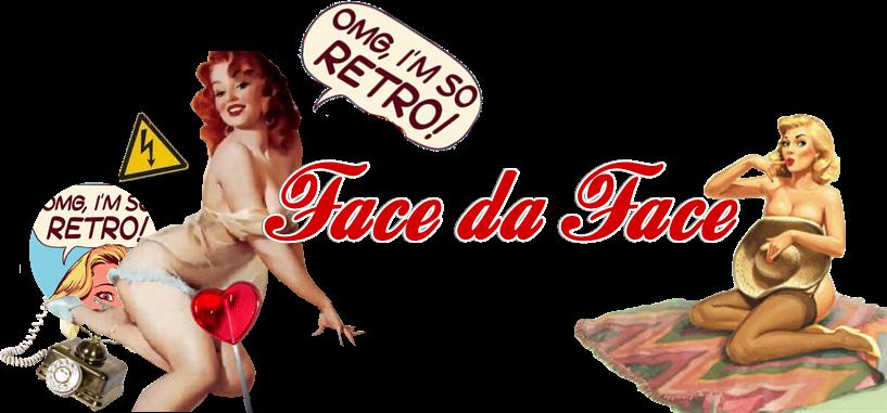 Face da Face