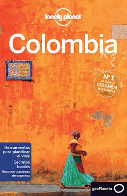 GUIA DE VIAJE - Colombia 3 : Lonely Planet 2016  (Geoplaneta - 7 Enero 2016)  GUIAS TURISTICAS - VIAJAR - TURISMO  Comprar en Amazon España
