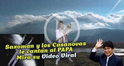 saxoman-canta-al-papa-Bolivia-cochabandido-blog-video.jpg