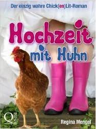 http://www.amazon.de/Hochzeit-mit-Huhn-einzig-Lit-Roman-ebook/dp/B00HAB2U3C/ref=sr_1_1?s=books&ie=UTF8&qid=1397475813&sr=1-1&keywords=hochzeit+mit+huhn