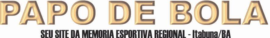 PAPO DE BOLA, SUA FOLHA SEMANAL DE ESPORTES