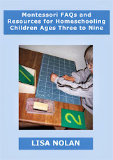 Free 60-page PDF: Montessori FAQs and Resources for Homeschooling Children Ages 3-9 by Lisa Nolan