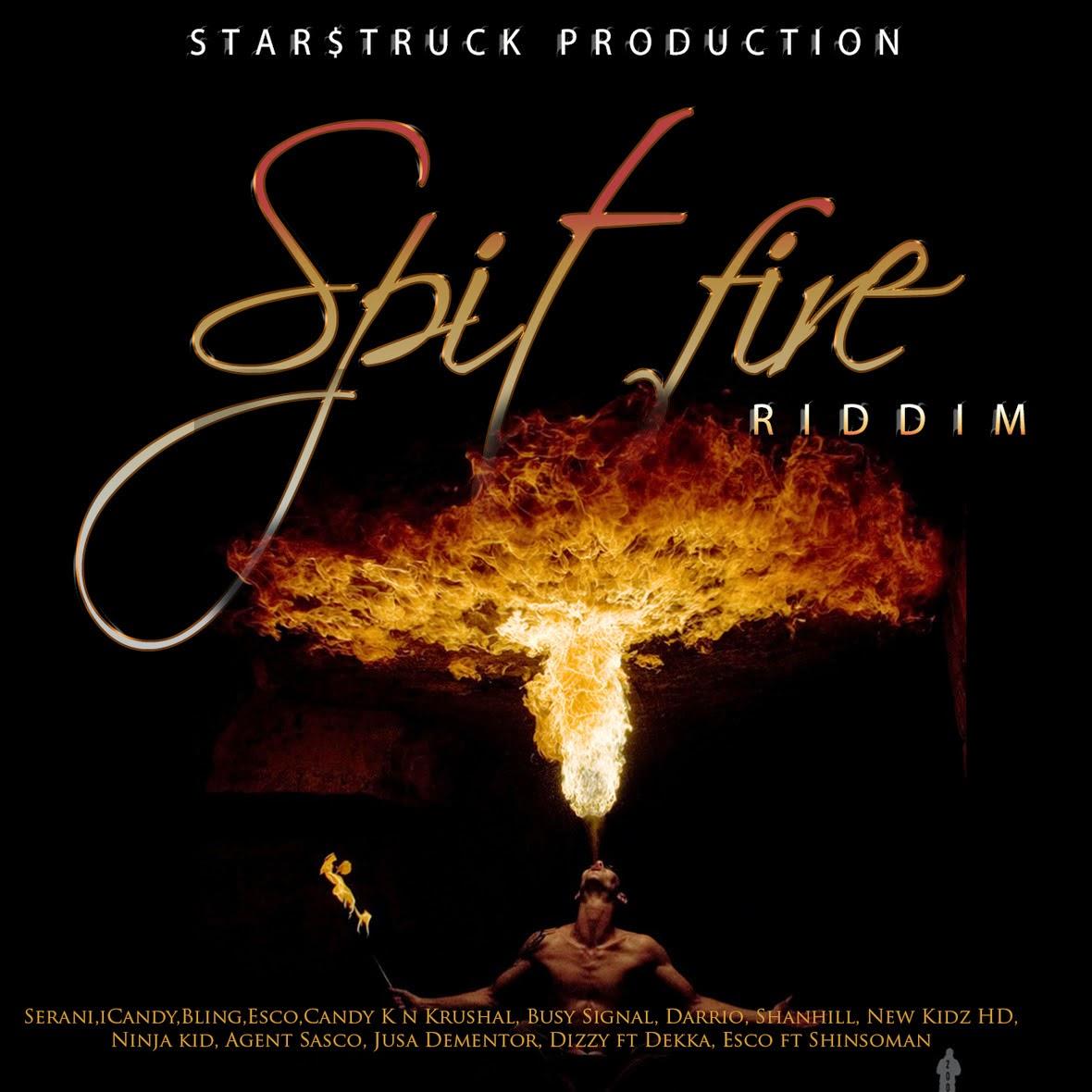 Spit Fire Riddim