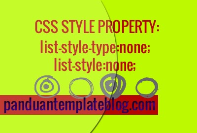 CSS Style Property: list-style-type, Menghilangkan Bullets/Titik ul, li