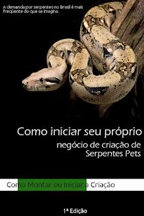 E BOOK Como Iniciar Seu Próprio Negócio de Criação de Serpentes Pets