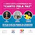 """""""Canto Pela Paz"""" terá participação de Coral Resgate, Eli Soares e Thalles Roberto"""