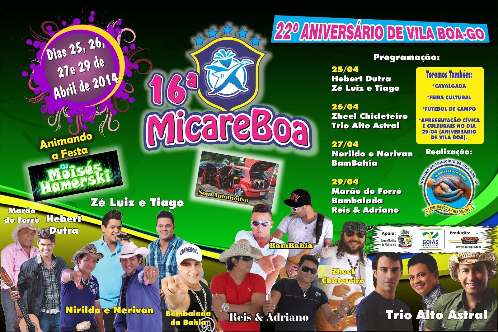 22º Aniversário de Vila Boa - GO e a 16 ª MicareBoa - de 25 a 29 de Abril.