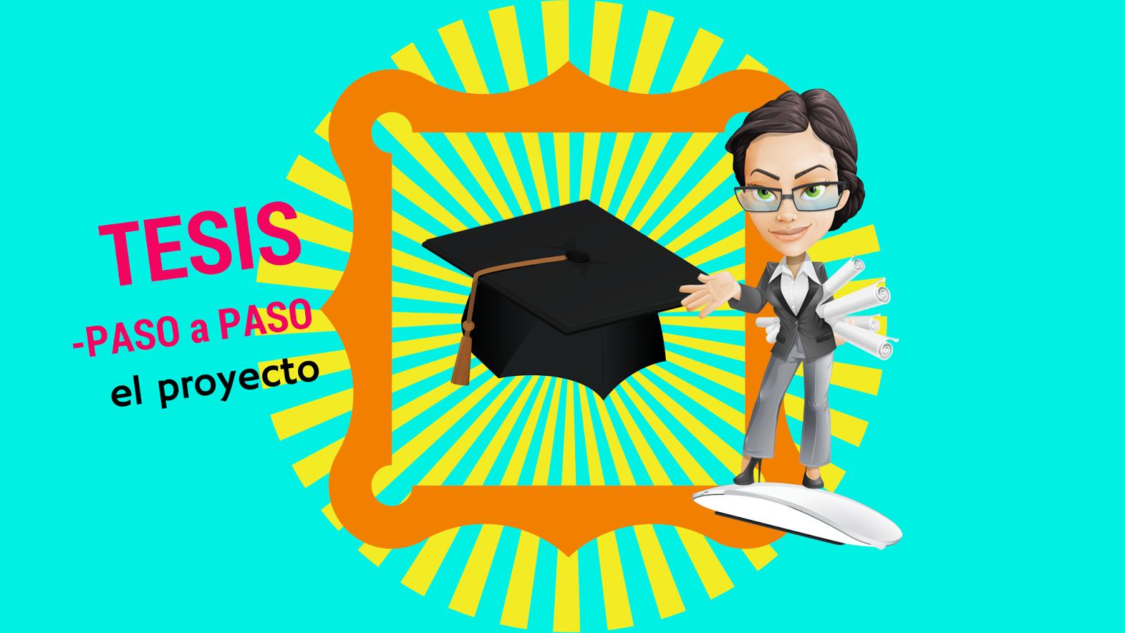 ¡9.99! Curso Online: Cómo plantear el proyecto de tesis?