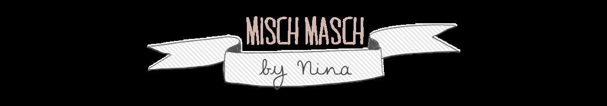 Misch Masch by Nina