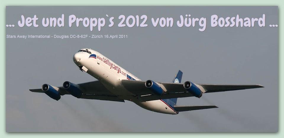 ... Jet und Propp`s 2012 von Jürg Bosshard ...