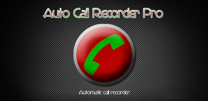 Automatic Call Recorder Pro v3.65
