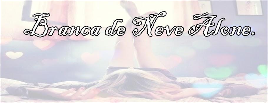 Branca de Neve Alone,