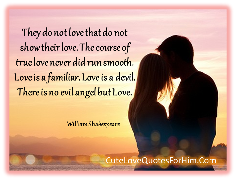 Quotes About Love: Love Quotes For Him