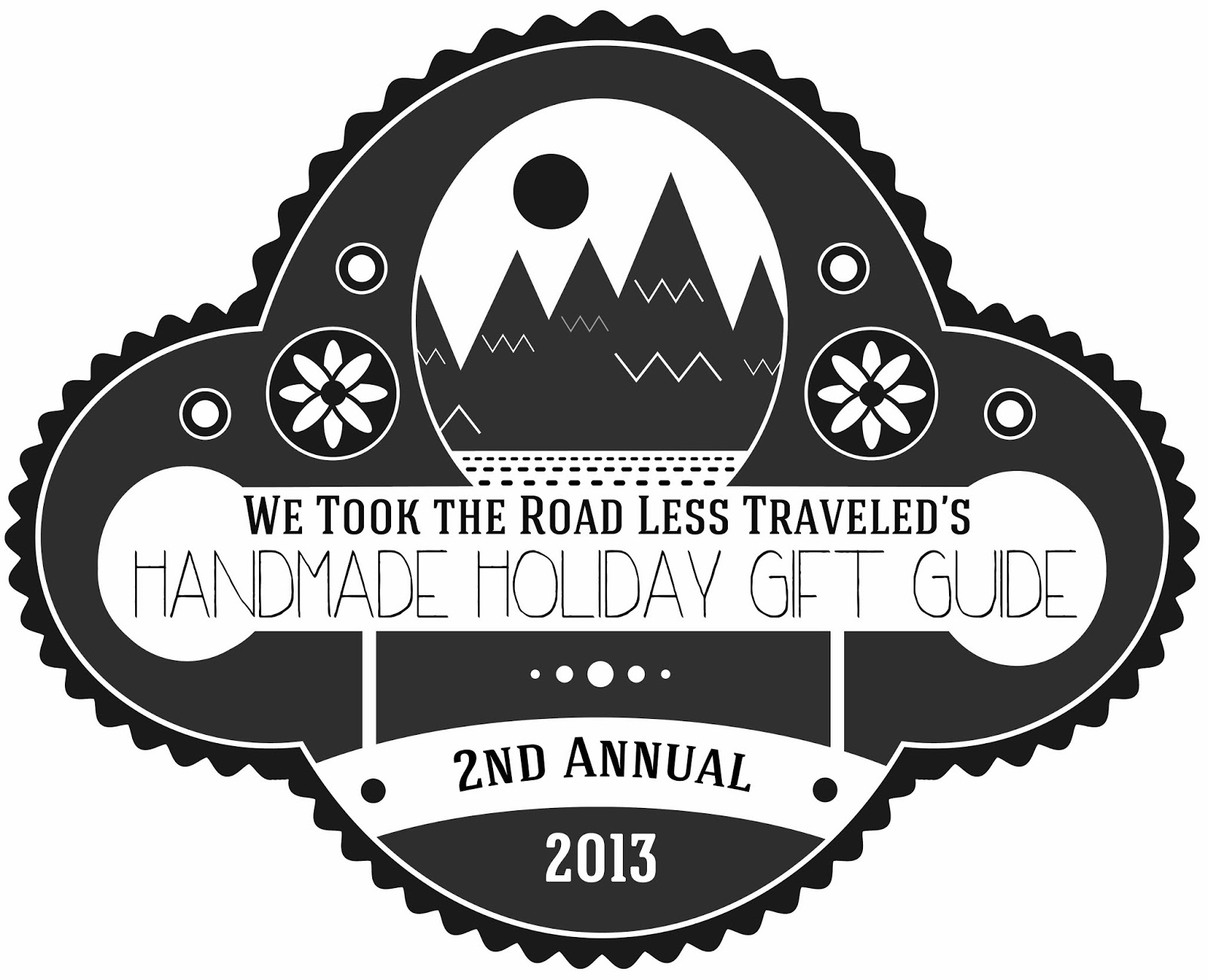 We Took the Road Less Traveled: Handmade Holiday Gift Guide 2013 ...