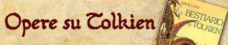 opere su Tolkien nella mia collezione