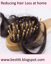 what are Best Powerful Home Remedies for Reducing Hair Loss at home ?