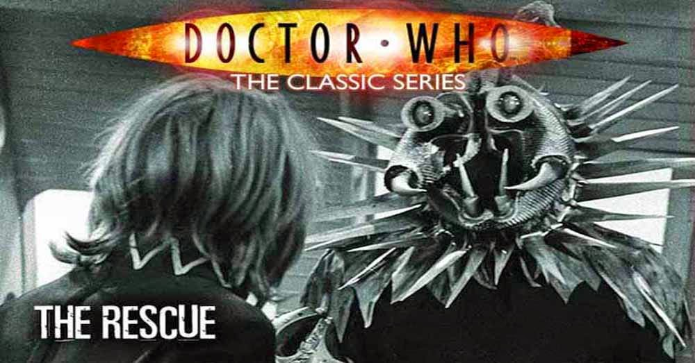Doctor Who 011: The Rescue