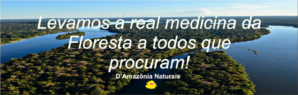D' AMAZÔNIA NATURAIS & CIA