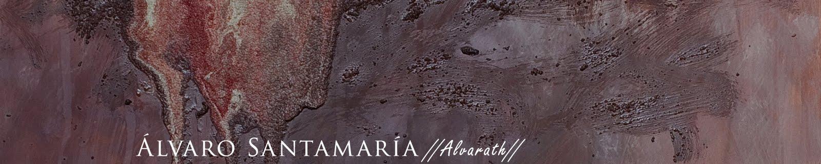 Álvaro Santamaría //Alvarath//