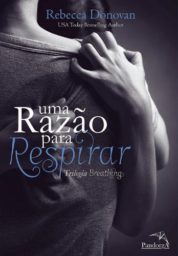 Uma Razão para Respirar - Rebecca Donovan