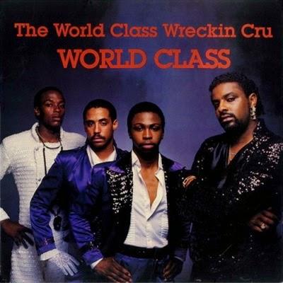 The World Class Wreckin' Cru – World Class (Vinyl)