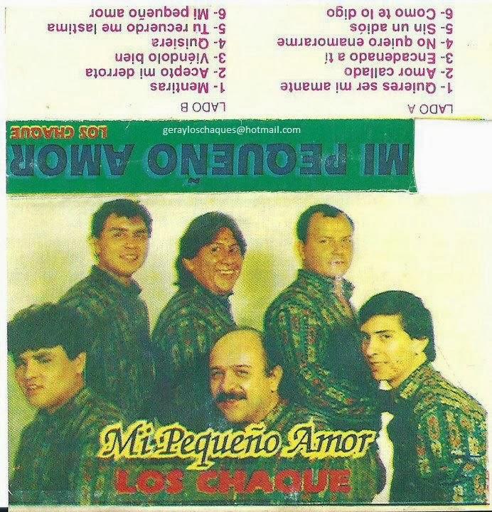 Los Chaque's - Mi Pequeño Amor [1994]