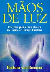 """Lendo: """"Mãos de Luz"""" - Barbara Ann Brennan."""