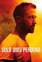 Solo Dios Perdona (2013)