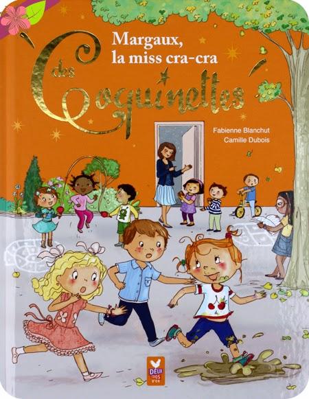 La Box de Pandore - Avril 2015 : Margaux, la miss cra-cra des Coquinettes - éditions Deux Coqs d'Or