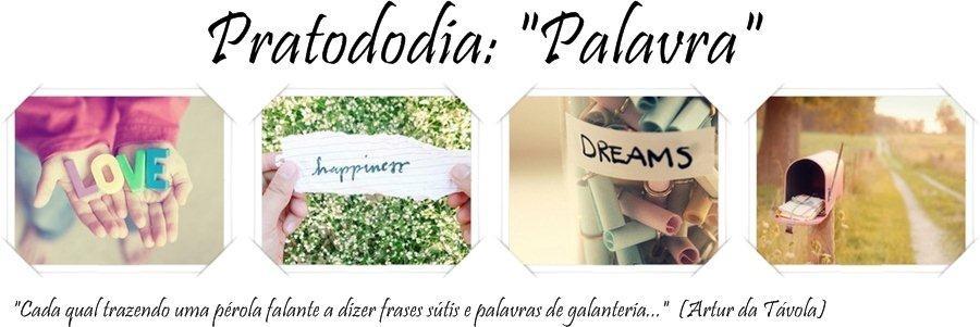 """Pratododia: """"Palavra"""""""